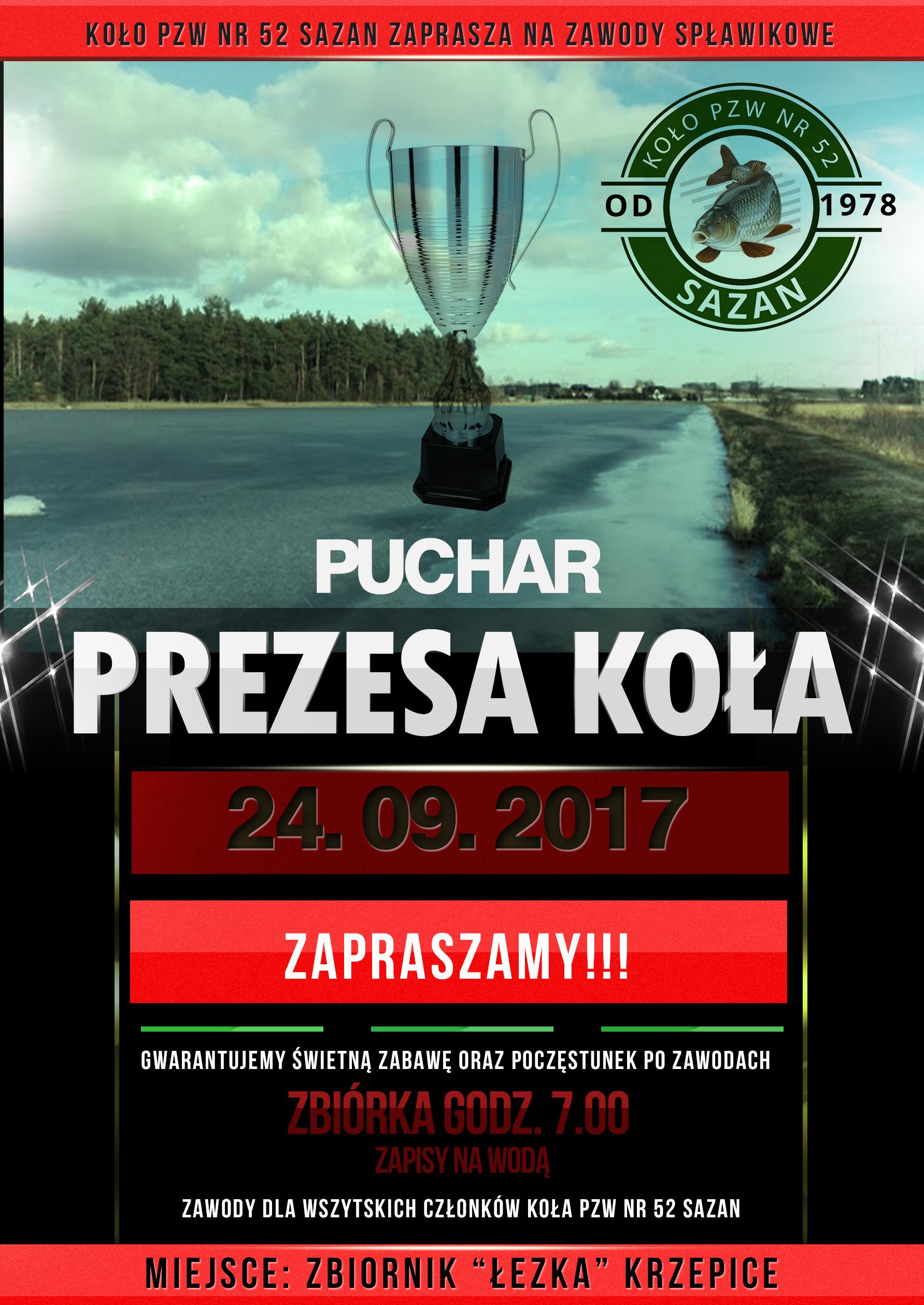 """Zawody spławikowe """"PUCHAR PREZESA""""  24.09.2017"""